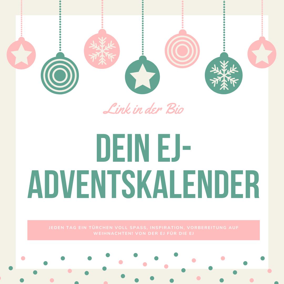 Dein EJ- Adventskalender